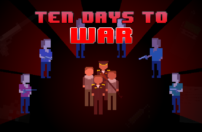 Ten Days To War
